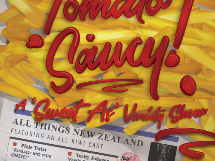 """Tomato Saucy! A """"Sweet As"""" VarietyShow"""